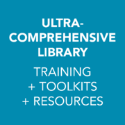 Ultra-Comprehensive Library by HealthPRO® Heritage: Training + Toolkits + Resources