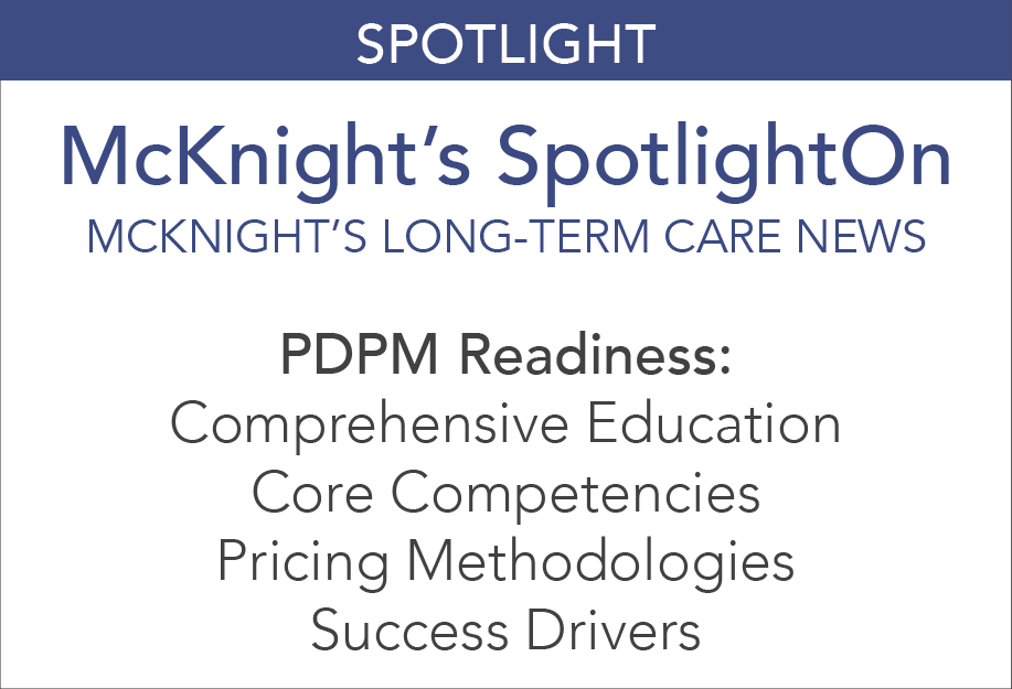 McKnights_SpotlightOn-PDPMReadiness