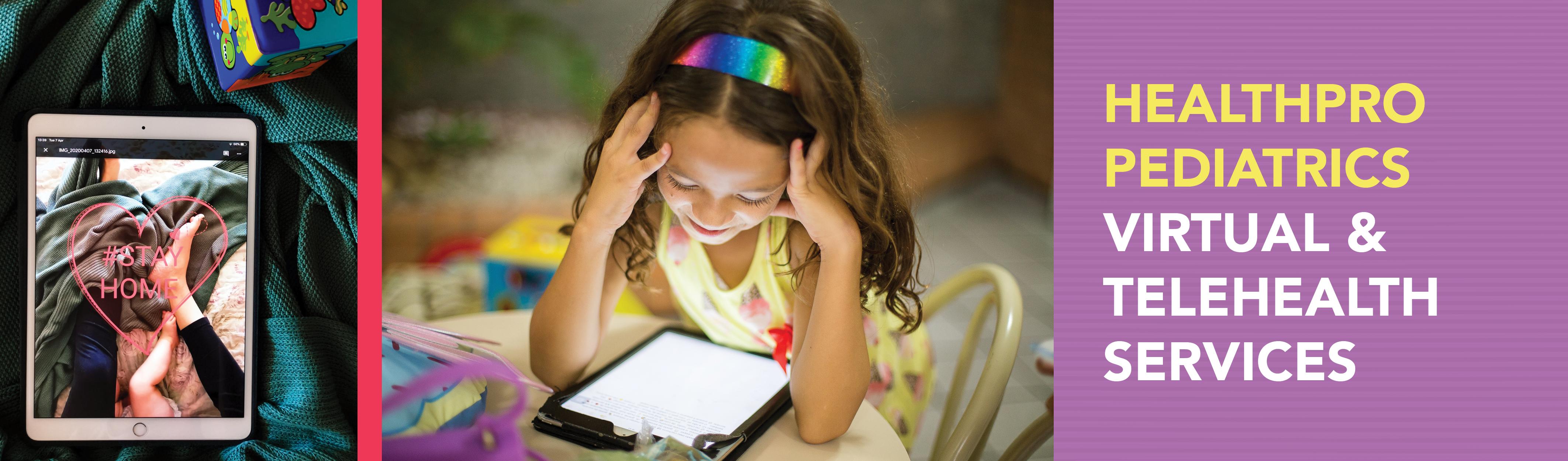 HealthPRO Pediatrics Virtual & Telehealth Services