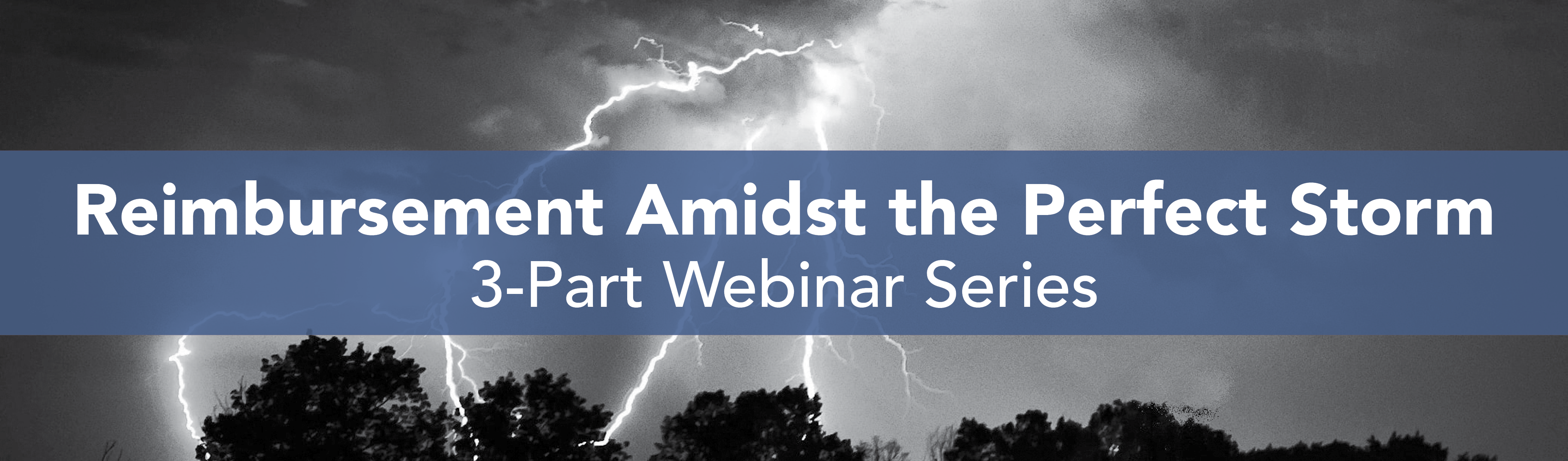 Reimbursement Strategies Webinar Series