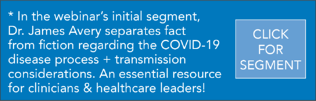 COVID-19 Segment by Dr. James Avery