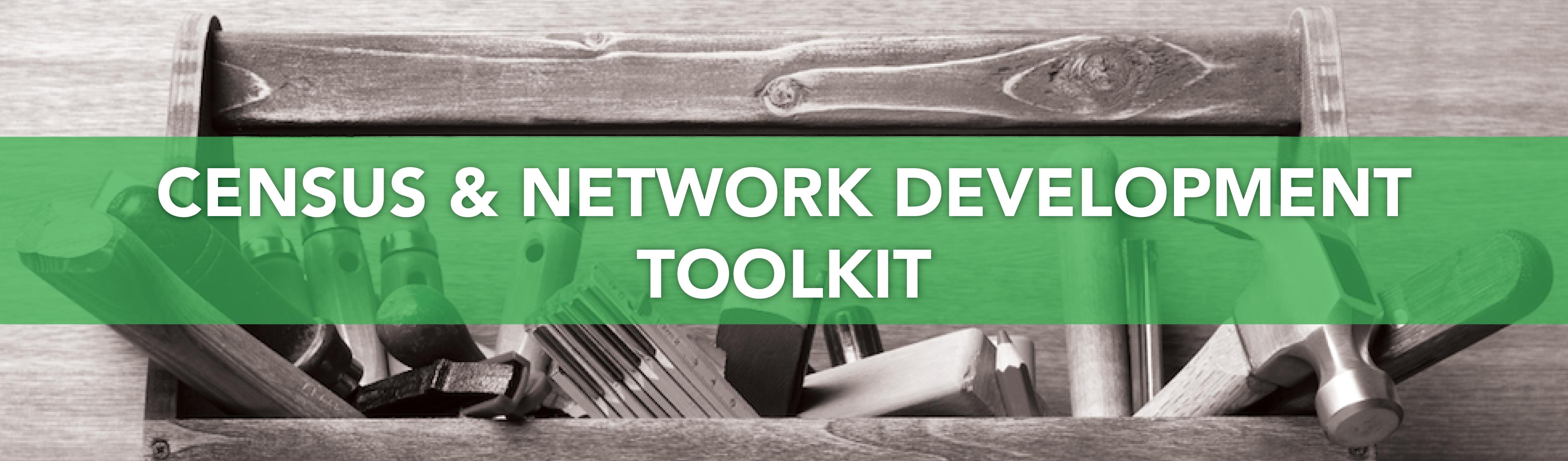 Census & Network Development Toolkit