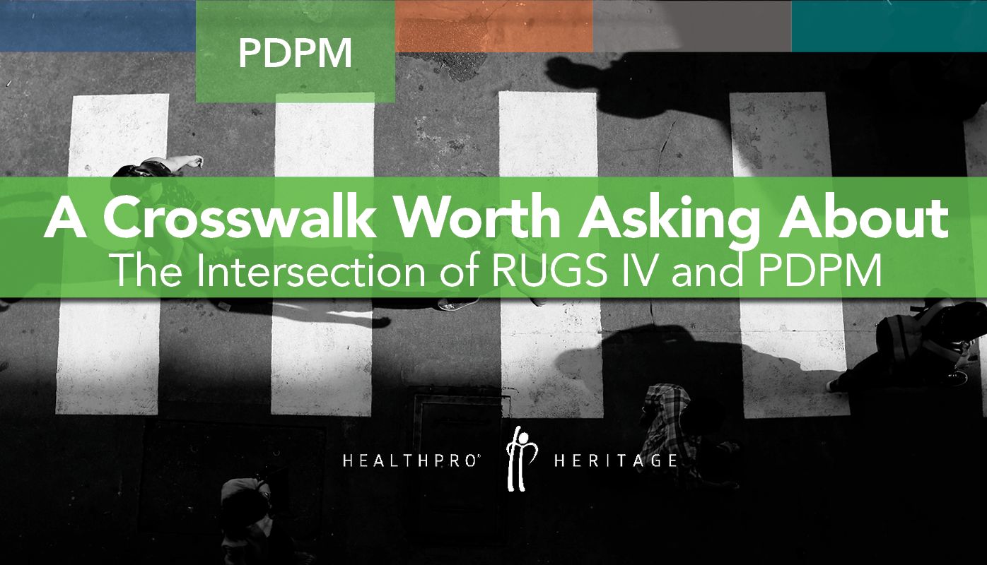 At The Intersection Of Rugs Iv And Pdpm A Crosswalk Worth